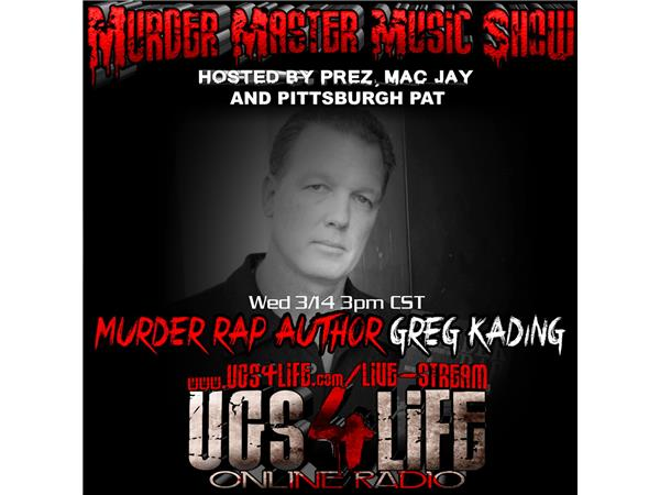 Episode 510 - Murder Rap Author Greg Kading 03/14 by The