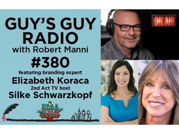 #380 Branding Expert Elizabeth Koraca and Dating Expert Silke Schwarzkopf
