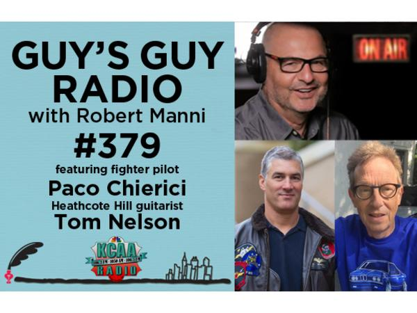 #379 Fighter Pilot Paco Chierici and Guitarist Tom Nelson