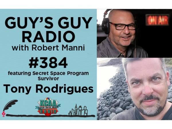 #384: Secret Space Program Survivor Tony Rodrigues