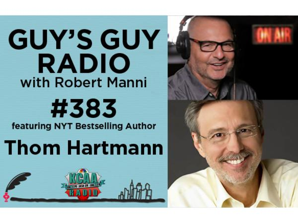 #383 New York Times Bestselling Author Thom Hartmann