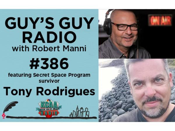 #386 Secret Space Program Survivor Tony Rodrigues (Part 2)