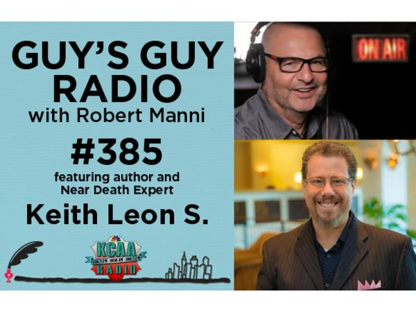 #385: Author and Near Death Expert Keith Leon S.