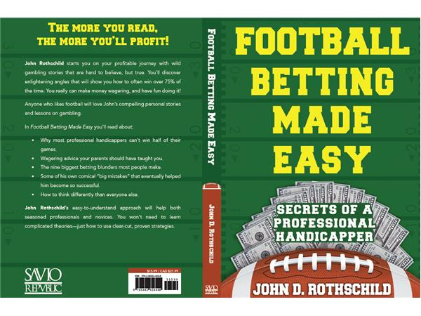 John Rothschild-Football Betting Made Easy 03/26 by Brian The Hammer