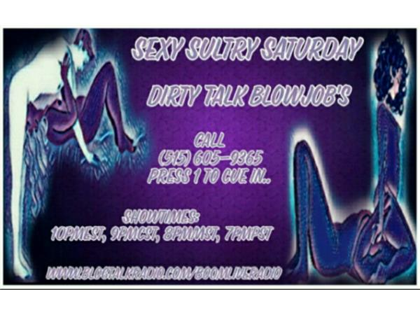 Sexy Sultry Saturday Dirty Talk Blowjobs 06/10 by DJ Limelight   Radio