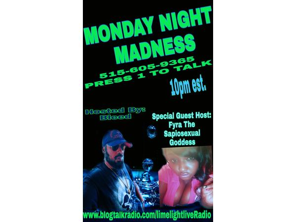Limelight Live Radio Presents Monday Night Madness 09/09 by