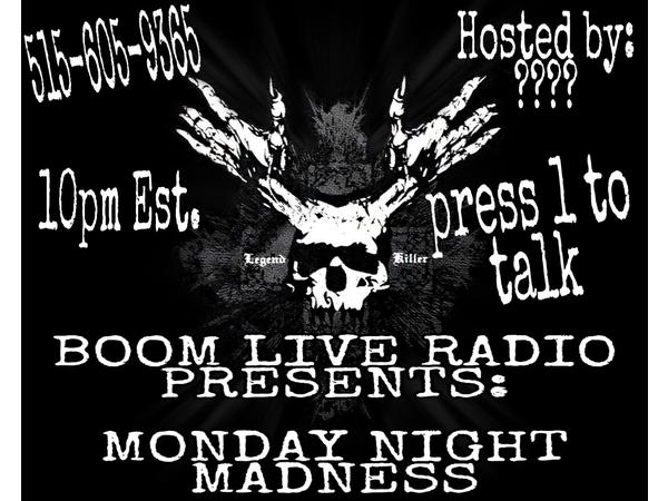 BOOM LIVE RADIO PRESENTS MONDAY NIGHT MADNESS 08/05 by DJ