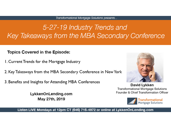 5-27-19 Industry Trends and Key Takeaways from the MBA