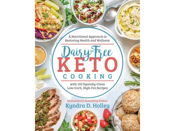 Dairy-Free Keto Cooking with Kyndra D  Holley Best Selling Author 07