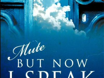 Mute But Now I Speak