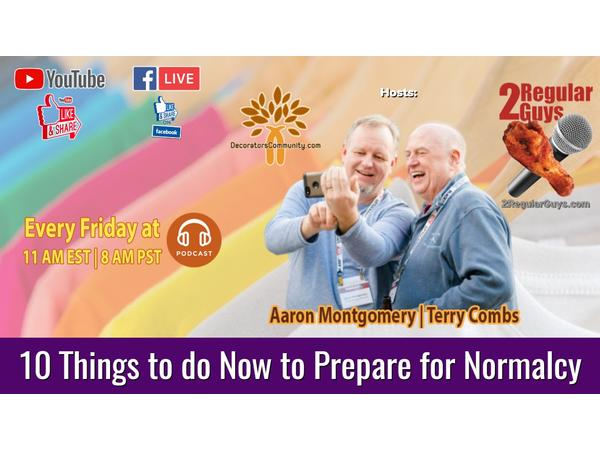 10 Things to do Now to Prepare for Normalcy - Part 3