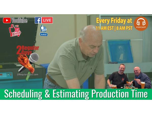 Scheduling and Estimating Production Time