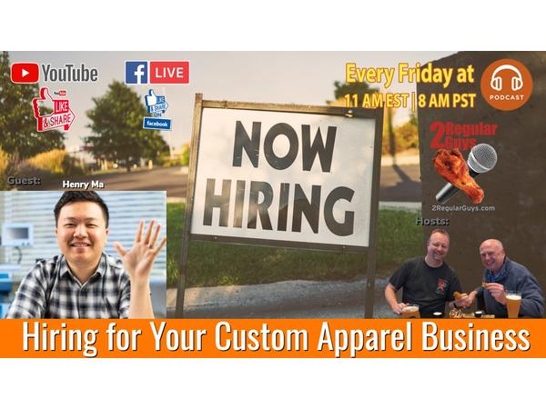 Hiring for Your Custom Apparel Business
