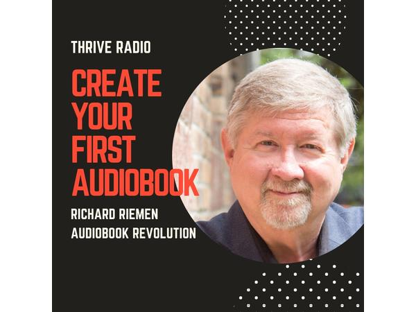 How to create a best selling audiobook with Richard Rieman