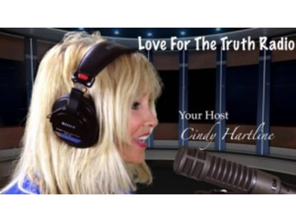 Love for the Truth Radio with Cindy Hartline
