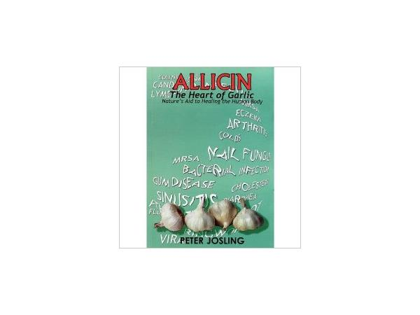 Peter Josling Shares How Allicin Produced By Garlic Can Boost Your