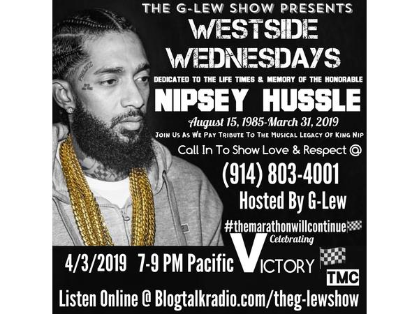 The Nipsey Hussle Tribute On Westside Wednesdays Hosted By G