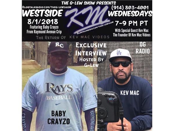Kev Mac Videos Feat  Baby Crayzo (Raymond Ave Crip) Live On
