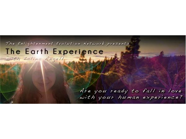 The Earth Experience with Kalina Angell ~ Earthseeds & Starseeds 11