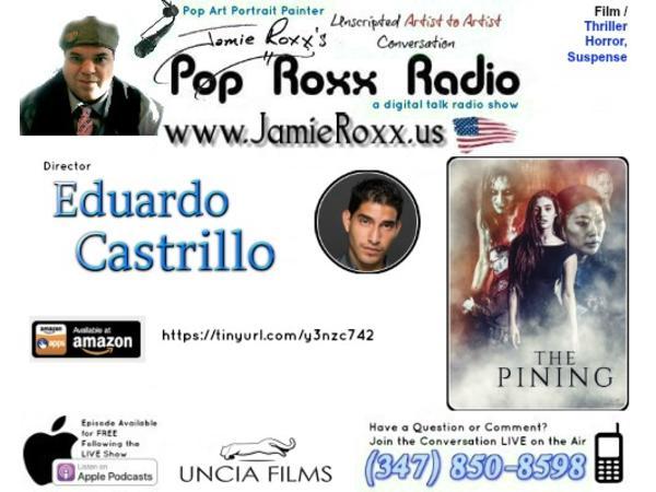 Eduardo Castrillo, Dir (The Pining /Film / Thriller, Horror