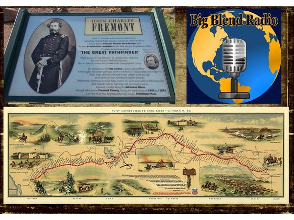 Big Blend Radio: Following Fremont and the Pony Express