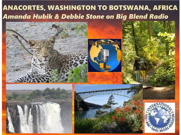 Big Blend Radio: Anacortes, Washington to Botswana, Africa