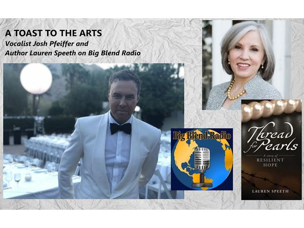 Big Blend Radio: Author Lauren Speeth and Vocalist Josh Pfeiffer