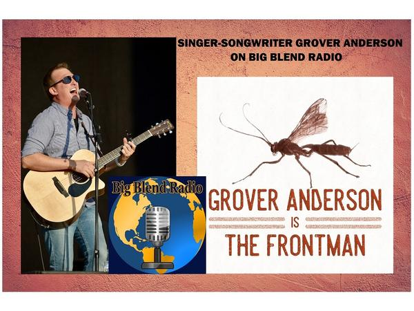 Big Blend Radio: Grover Anderson is The Frontman