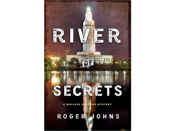 Big Blend Radio: Mystery Author Roger Johns - River of Secrets