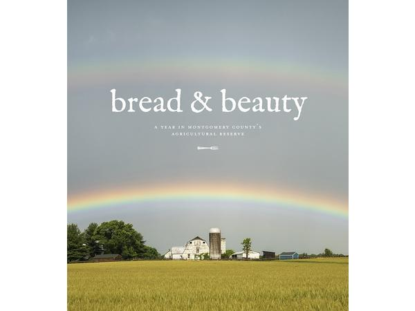 Big Blend Radio: Bread and Beauty - Maryland's Agricultural Reserve