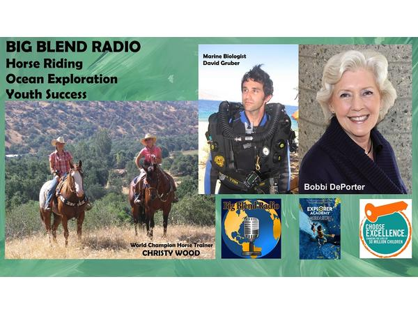 Big Blend Radio: Horse Riding, Ocean Exploration and Youth Success