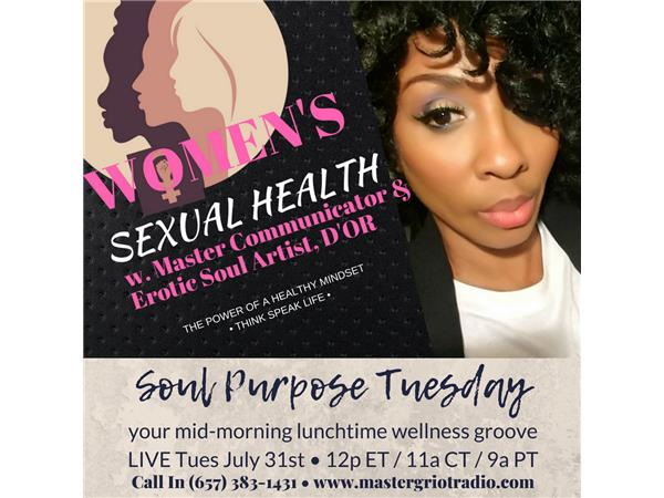 Soul Purpose Tuesday Midmorning Lunchtime Wellness Groove: Womens Sexual Health2