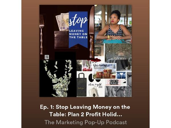 Stop Leaving Money on the Table: Plan 2 Profit Holiday Marketing Pop