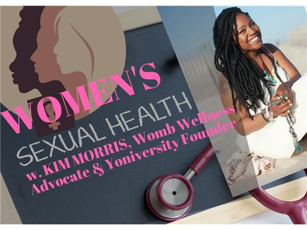 Soul Purpose Tuesday Midmorning Lunchtime Wellness Groove: Women's Sexual Health