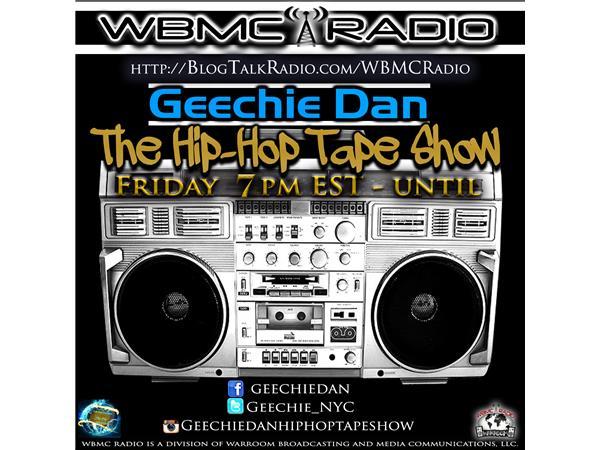 WBMC Radio presents.....The Geechie Dan Hip-Hop Tape Show
