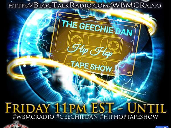 WBMC RADIO presents The Geechie Dan Hip-Hop Show