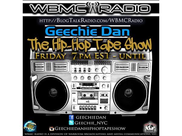 WBMC RADIO presents The Geechie Dan Hip-Hop Tape Show