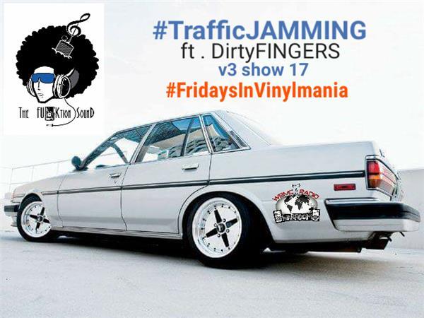 WBMC Radio presents....TrafficJAMMING Show 55 #FridaysInVinylmania