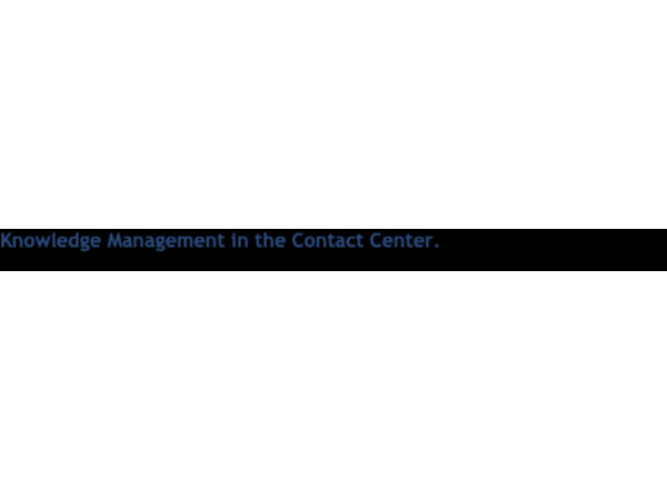 Knowledge Management in the Contact Center