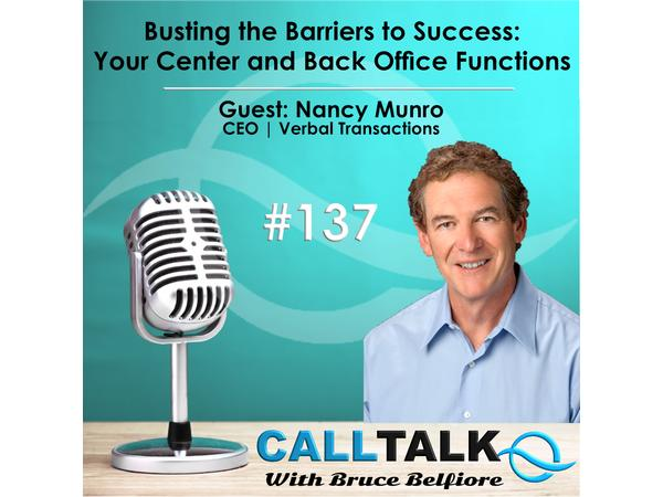 Busting the Barriers to Success: Your Center and Back Office Functions