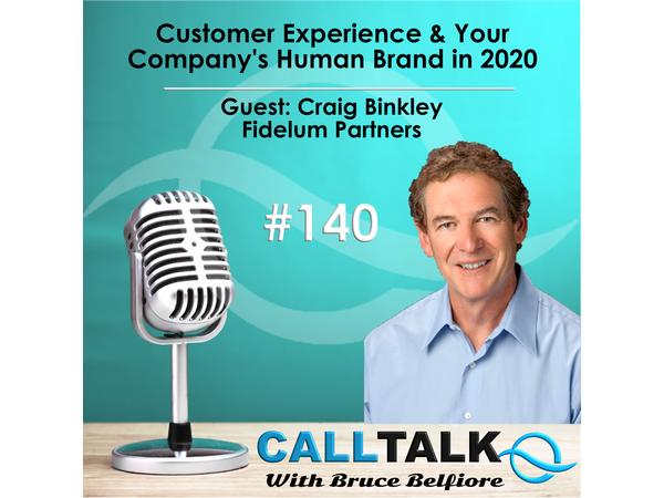 Customer Experience & Your Company's Human Brand in 2020 | Guest: Craig Binkley