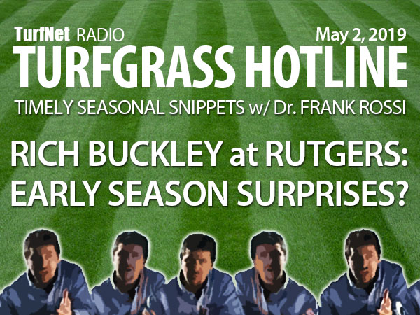 Frank Rossi's Turfgrass Hotline with Rich Buckley, Rutgers