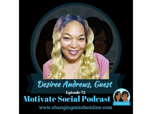 Motivate Social Podcast - Episode 72: Desiree Andrews