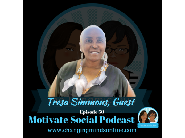 Motivate Social Podcast - Episode 50: Tresa Simmons