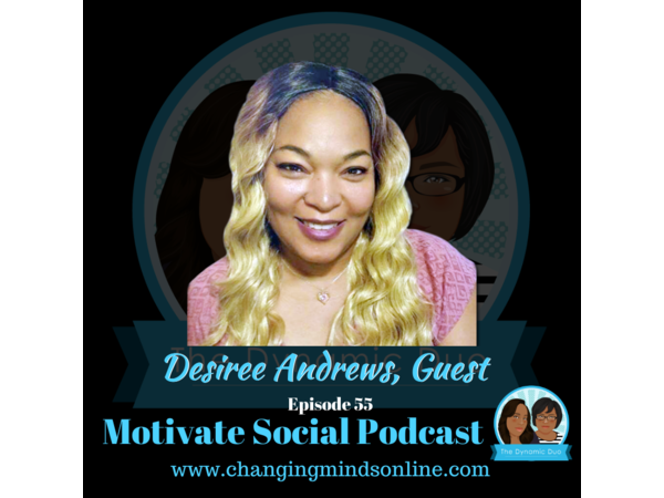 Motivate Social Podcast - Episode 55: Desiree Andrews