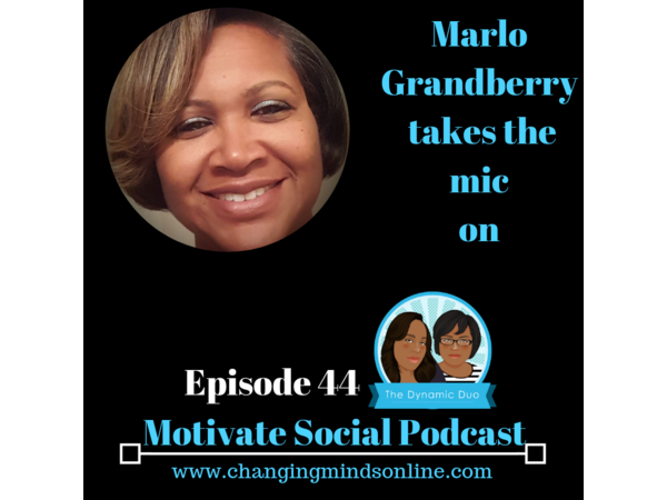Motivate Social Podcast - Episode 44: Marlo Grandberry