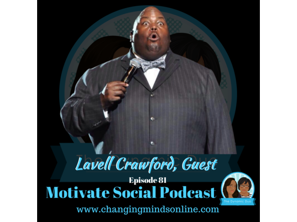 Motivate Social Podcast - Episode 81: Lavell Crawford