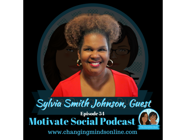 Motivate Social Podcast - Episode 54: Sylvia Smith Johnson
