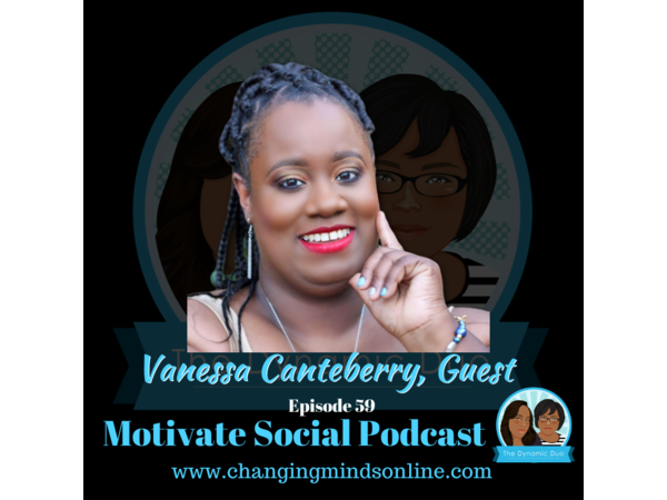 Motivate Social Podcast - Episode 59: Vanessa Canteberry