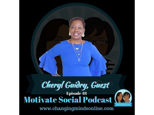 Motivate Social Podcast - Episode 48: Cheryl Guidry
